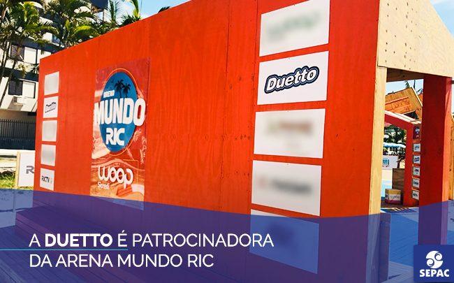 Linha Duetto é patrocinadora oficial da Arena Mundo RIC